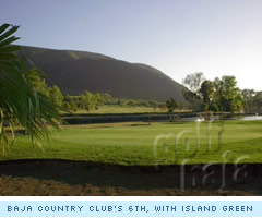 Baja Country Club's 6th, with island green